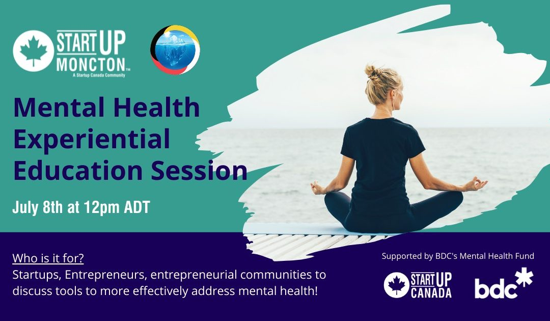 Mental Health for Entrepreneurs, Startups and Small Businesses